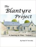 About the Book: A fantastic collection of local Blantyre history stories, news, old photos and tales, researched in fine detail and produced in a format for a right good old read. This is Blantyre Project's first book.