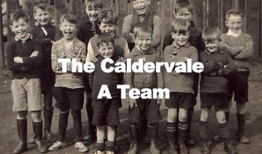 1940s The Caldervale A Team!