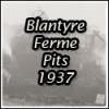 Blantyreferme Pits 1&2