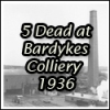 5 Dead at Bardykes Colliery