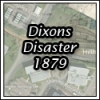 More about 1879 Dixons Disaster