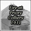 Fire at Blantyre Priory Colliery 1931