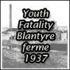 Youth Fatality at Blantyreferme